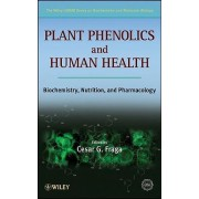 Plant Phenolics and Human Health by Iubmb