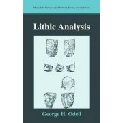 Lithic Analysis by George H. Odell