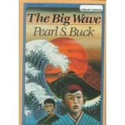 The Big Wave by Pearl S Buck