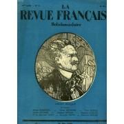 La Revue Francaise, 19e Annee, N°21, 25 Mai 1924. Henry Becque/ Au Sommaire: Henry Bordeaux/ Henri Bremond/ Paul Raynal/ Andre Antoine/ Jacques Copeau/ Maurice Leblanc/ Cne De Corvette ...
