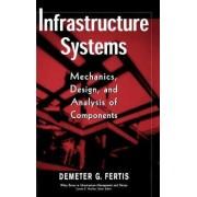 Infrastructure Systems by Demeter G. Fertis