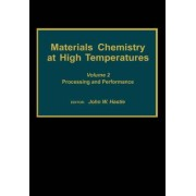 Materials Chemistry at High Temperatures: Volume 2 by John W. Hastie