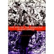 End of the American Avant Garde by Stuart D. Hobbs