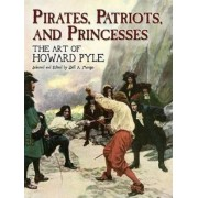 Pirates, Patriots and Princesses by Jeff A. Menges
