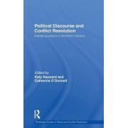 Political Discourse and Conflict Resolution by Katy Hayward