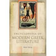Encyclopedia of Modern Greek Literature by Bruce Merry