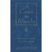 A Course in Miracles: Combined Volume: The Text Workbook for Students, Manual for Teachers by Foundation for Inner Peace