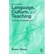 Language, Culture, and Teaching by Sonia Nieto
