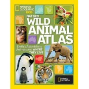 NG Wild Animal Atlas by National Geographic
