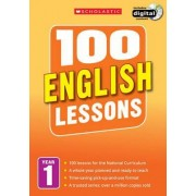 100 English Lessons: Year 1: Year 1 by Jean Evans
