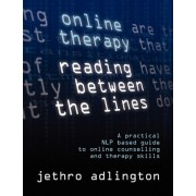 Online Therapy - Reading Between the Lines by Jethro Adlington