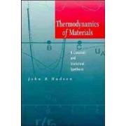 Thermodynamics of Materials by John B. Hudson