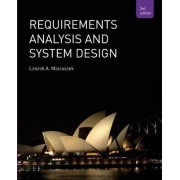 Requirements Analysis and Systems Design by Leszek Maciaszek
