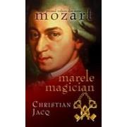 Marele magician (Vol.1 din seria Mozart)