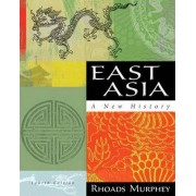 East Asia by Dr. Rhoads Murphey