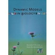 Dynamic Models in Biology by Stephen P. Ellner