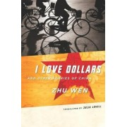 I Love Dollars and Other Stories of China by Wen Zhu