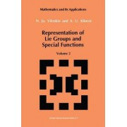 Representation of Lie Groups and Special Functions: Class I Representations, Special Functions, and Integral Transforms v. 2 by N. I. A. Vilenkin