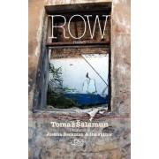 Row by Tomaz Salamun
