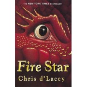 The Last Dragon Chronicles: Fire Star: Book 3 by Chris D'Lacey