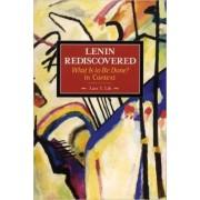 Lenin Rediscovered by Lars T. Lih