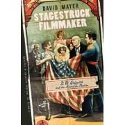 Stagestruck Filmmaker by David Mayer