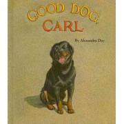 Good Dog, Carl by Alexandra Day