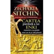 Cartea pierduta a lui Enki - Zecharia Sitchin