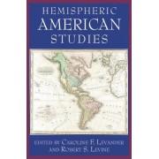 Hemispheric American Studies by Caroline Field Levander