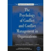 The Psychology of Conflict and Conflict Management in Organizations by Carsten K. W. De Dreu
