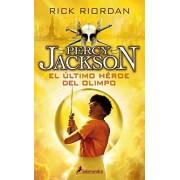 RICK RIORDAN ULTIMO HEROE DEL OLIMPO -Rtca.Nva.Portada-(PercyV) (Narrativa Joven)