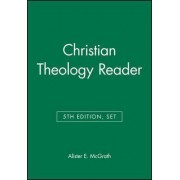 Christian Theology Reader by Alister E. McGrath