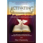 Activating the Promises of God by Dee Chernicky