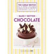 Great British Bake off - Bake it Better: Chocolate No. 6 by Cat Black