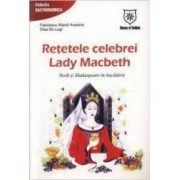Retele Celebrei Lady Macbeth - Francesco Attardi Anselmo