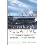 Everything's Relative by Tony Rothman