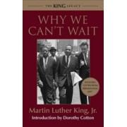 Why We Can't Wait by Dr Martin Luther King