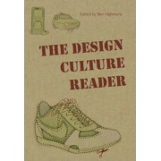 The Design Culture Reader by Ben Highmore