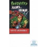 Pongwiffy si vacanta de cosmar - Kaye Umansky