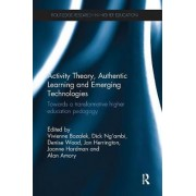 Activity Theory, Authentic Learning and Emerging Technologies by Vivienne Bozalek