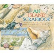 An Island Scrapbook by Virginia Wright-Frierson