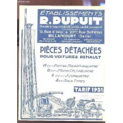 Catalogue - Etablissements R. Dupuit - Pieces Detachees Pour Voitures Renault / 14 Cv Prima Nova Vivaquatre - 8cv Mona Celtaquatre - 6cv Juvaquatre - 4cv Tous Types.