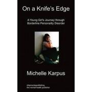 On Knife's Edge by Michelle Karpus