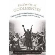 Prophesies of Godlessness by Charles T. Mathewes