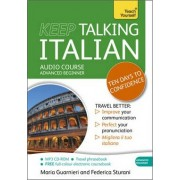 Keep Talking Italian Audio Course - Ten Days to Confidence by Maria Guarnieri
