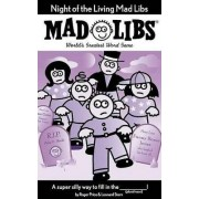 Night of the Living Mad Libs by Roger Price
