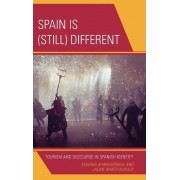 Spain is (still) Different by Eugenia Afinoguenova