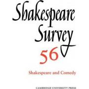 Shakespeare Survey: Volume 56, Shakespeare and Comedy: Shakespeare and Comedy v. 56 by Peter Holland