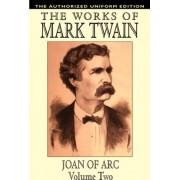 Joan of Arc, Vol. 2 by Mark Twain