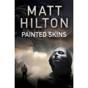 Painted Skins by Matt Hilton
